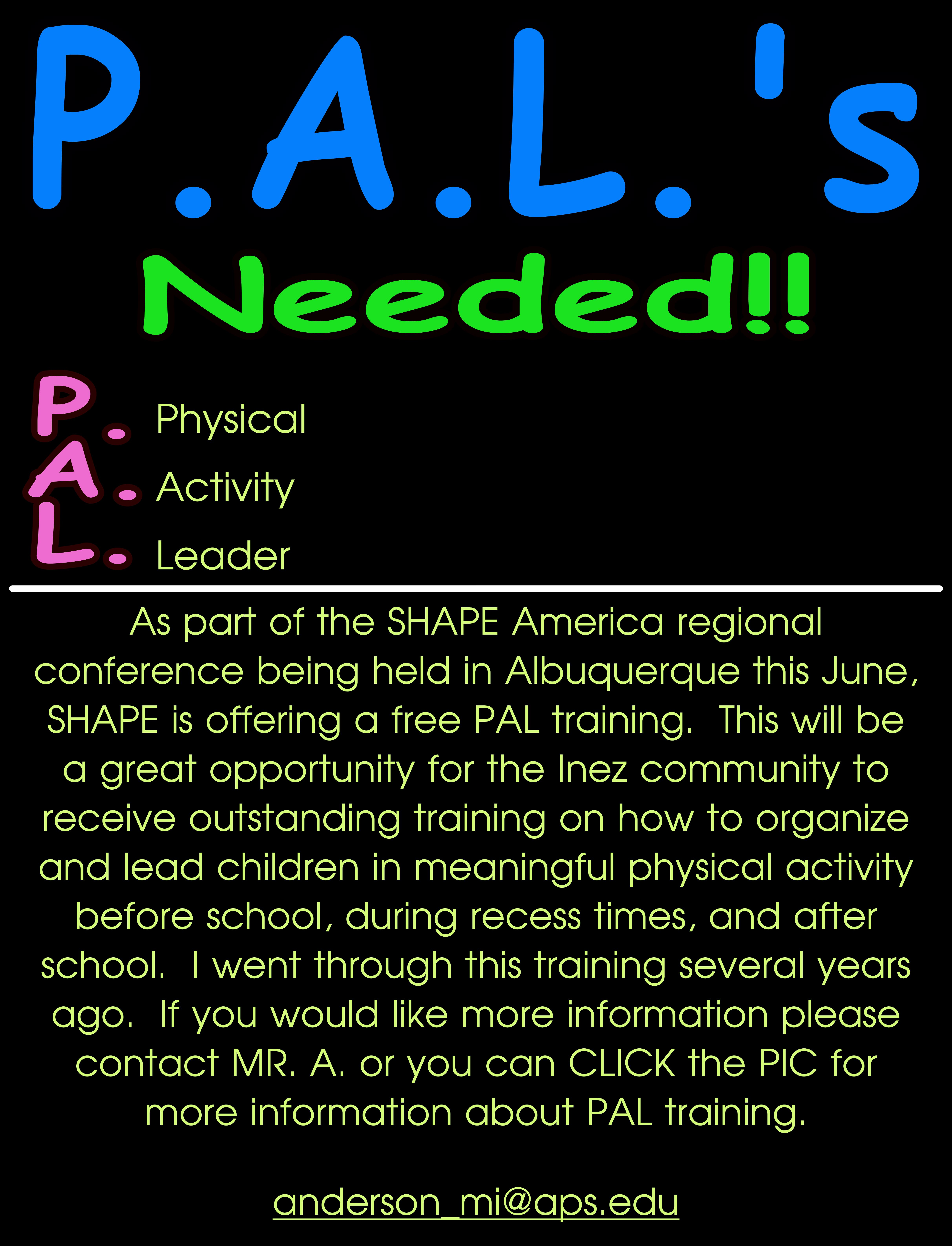 P.A.L.'s Needed!!