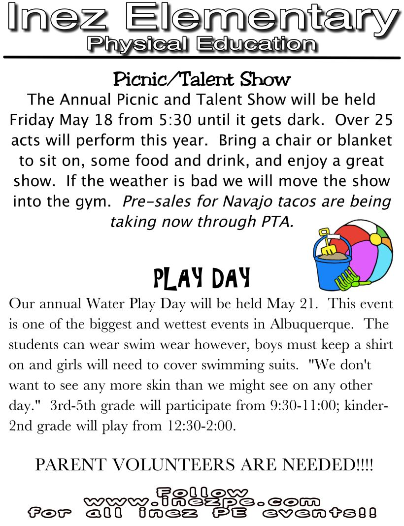 Information about the Picnic/Talent Show and Playday.