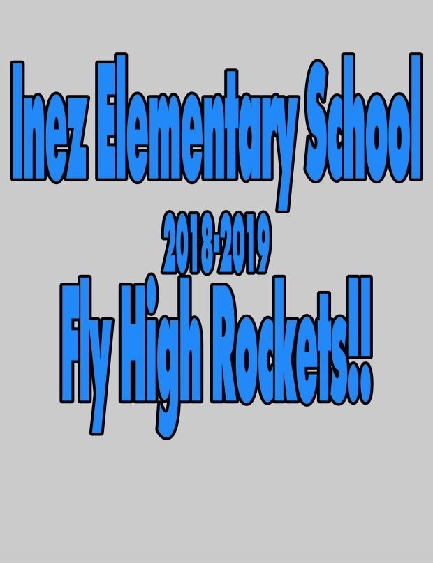 Inez Elementary 2018-2019.  Fly High Rockets!!